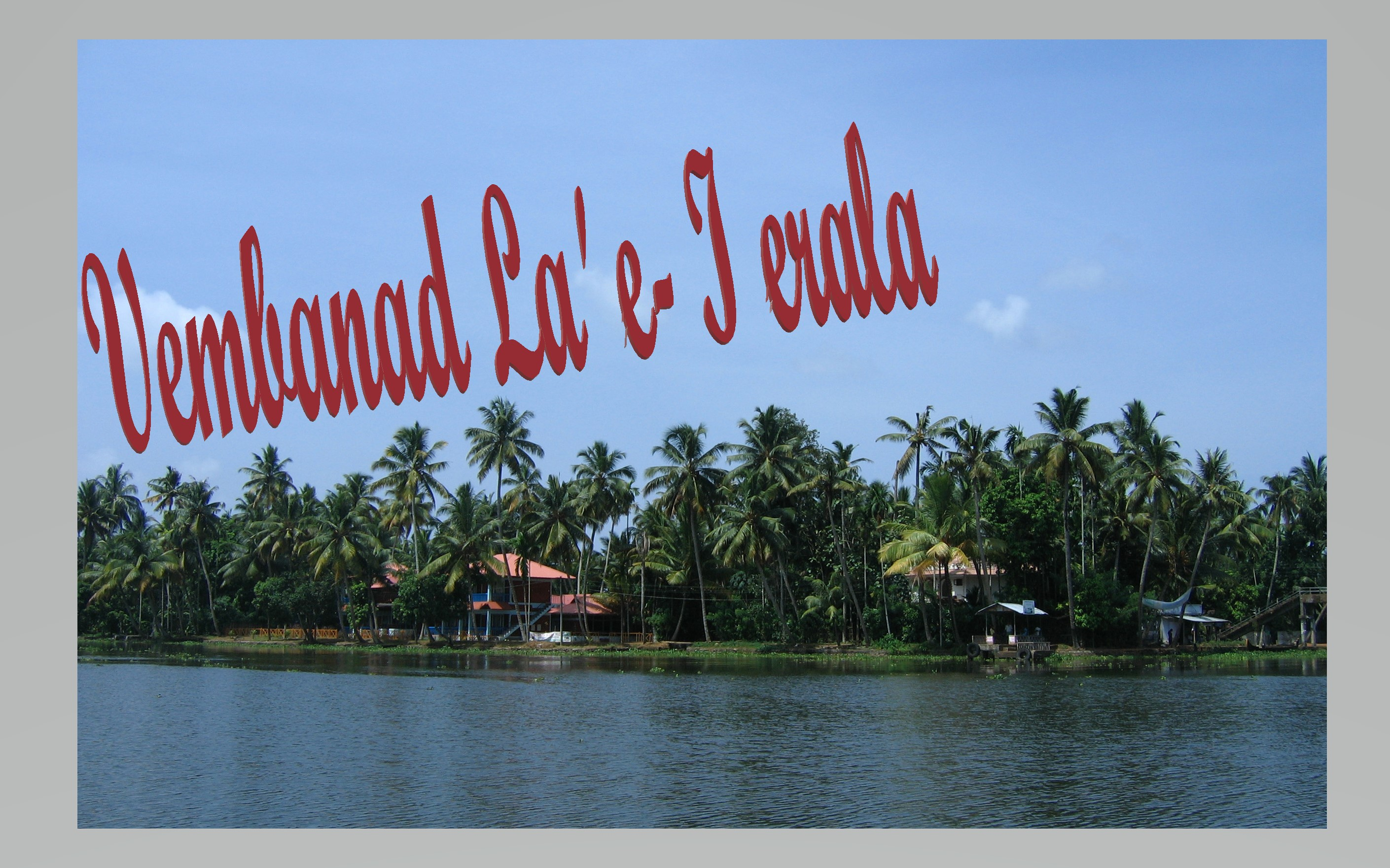 Vembanad Lake