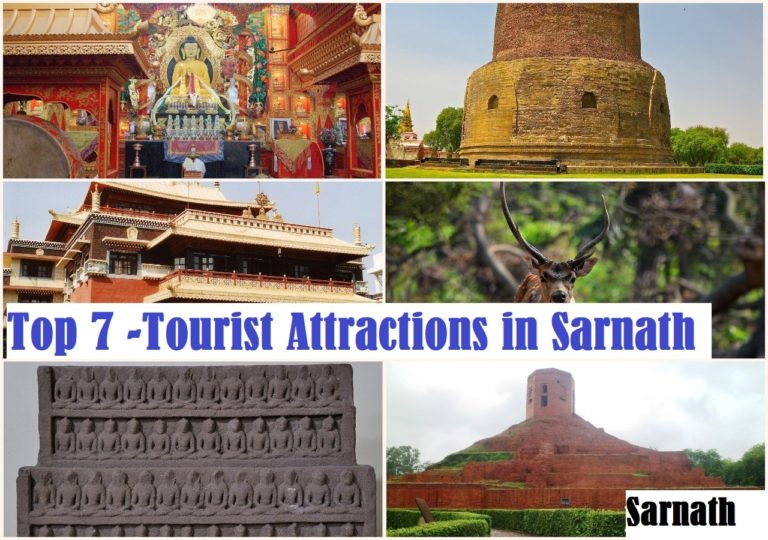 Top 7 -Tourist Attractions in Sarnath